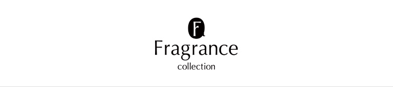 Fragrance Collection(フレグランス コレクション)