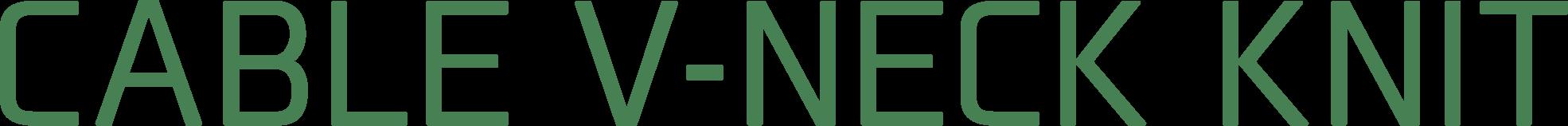 CABLE V-NECK KNIT