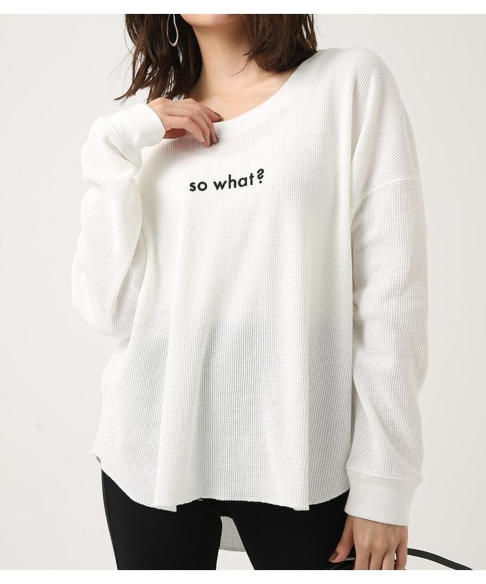 SO WHAT? THERMAL LONG TEE