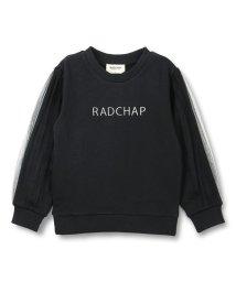 RADCHAP/袖チュール裏起毛トレーナー/502716590