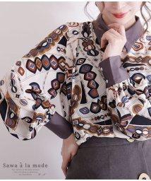 Sawa a la mode/レトロスカーフ風模様のぽわん袖シャツ/502933255