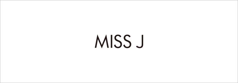 MISS J(ミス ジェイ)
