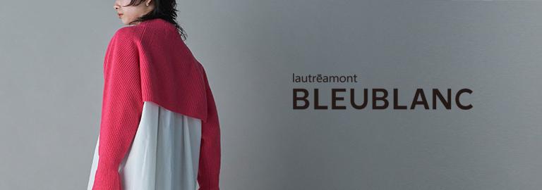 lautreamont BLEU BLANC(ロートレアモン ブルーブラン)