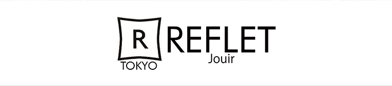 REFLETjouir(ルフレジュイール)