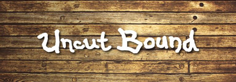 Uncut Bound(アンカットバウンド)