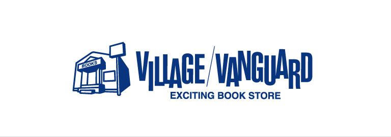 Village Vanguard(ヴィレッジヴァンガード)