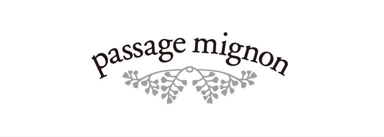 passage mignon(パサージュミニョン)