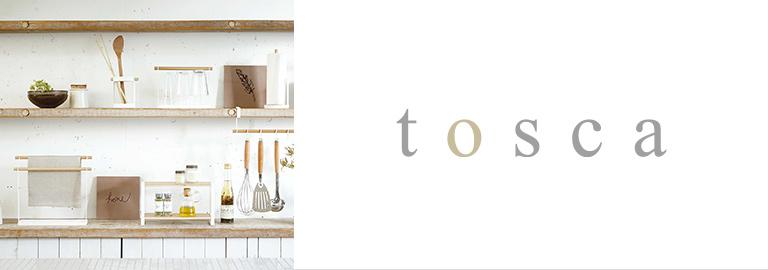 tosca(トスカ)