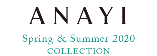 ANAYI Spring & Summer Collection 2020