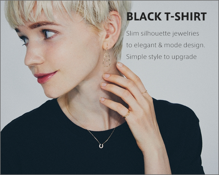 BLACK T-SHIRT Slim silhouette jewelries to elegant & mode design. Simple style to upgrade