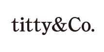 titty&Co.(ティティーアンドコー)