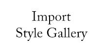 IMPORT STYLE GALLERY(インポートスタイルギャラリー)