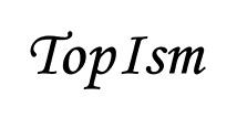 TopIsm(トップイズム)