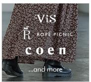 ViS、ROPE' PICNIC、coen、etc…