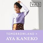 TOMORROWLAND×AYA KANEKO vol.3