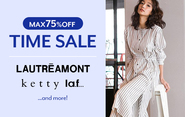 【TIME SALE】LAUTREAMONT、ketty、la.f…、and more!