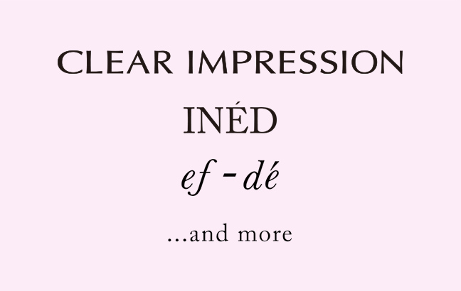 INED, CLEAR IMPRESSION, ef-de…and more!