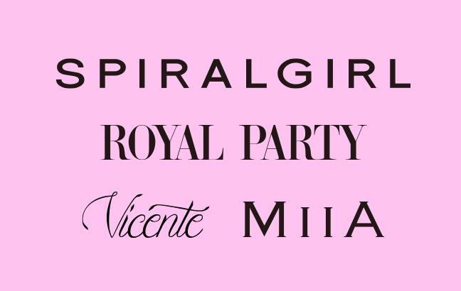 Vicente、SPIRALGIRL、MIIA、ROYAL PARTY