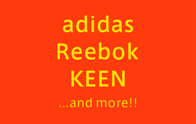adidas、reebok、KEEN …and more!