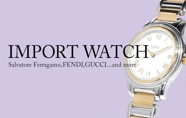 IMPORT WATCH